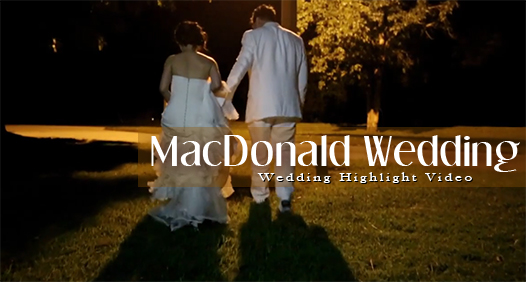 MacDonald Wedding Video